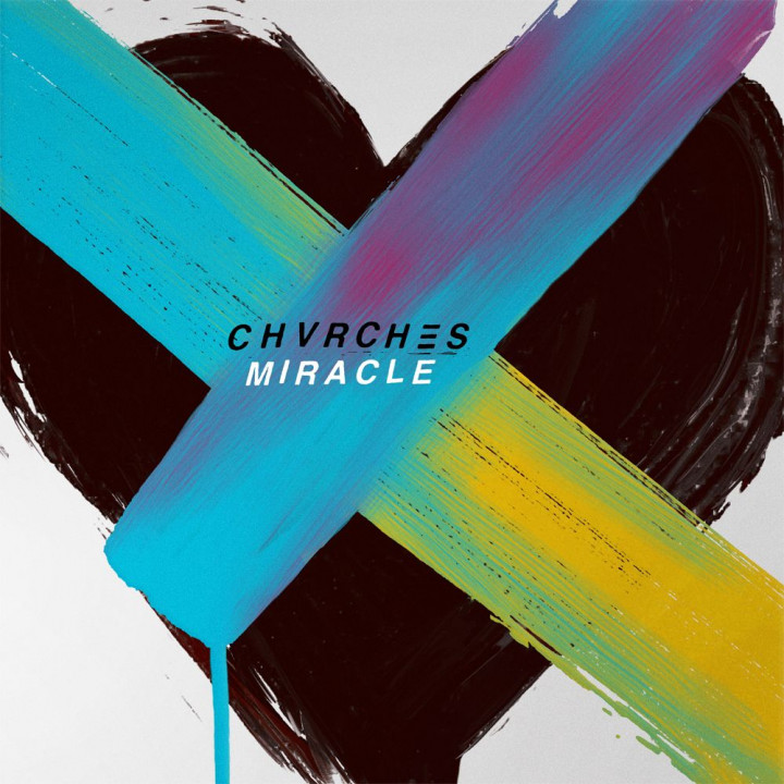 CHVRCHES - Miracle Cover - 2018