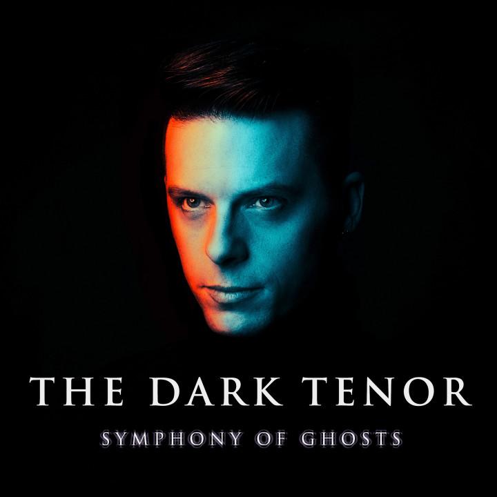 The Dark Tenor Symphony Of Ghosts Deluxe
