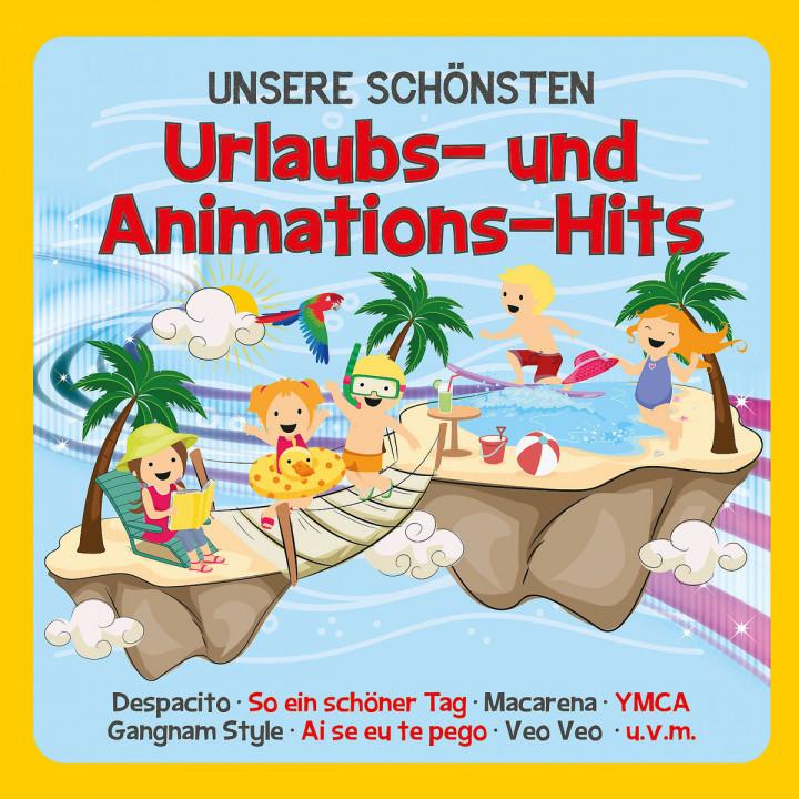Unsere schönsten Urlaubs- und Animations-Hits
