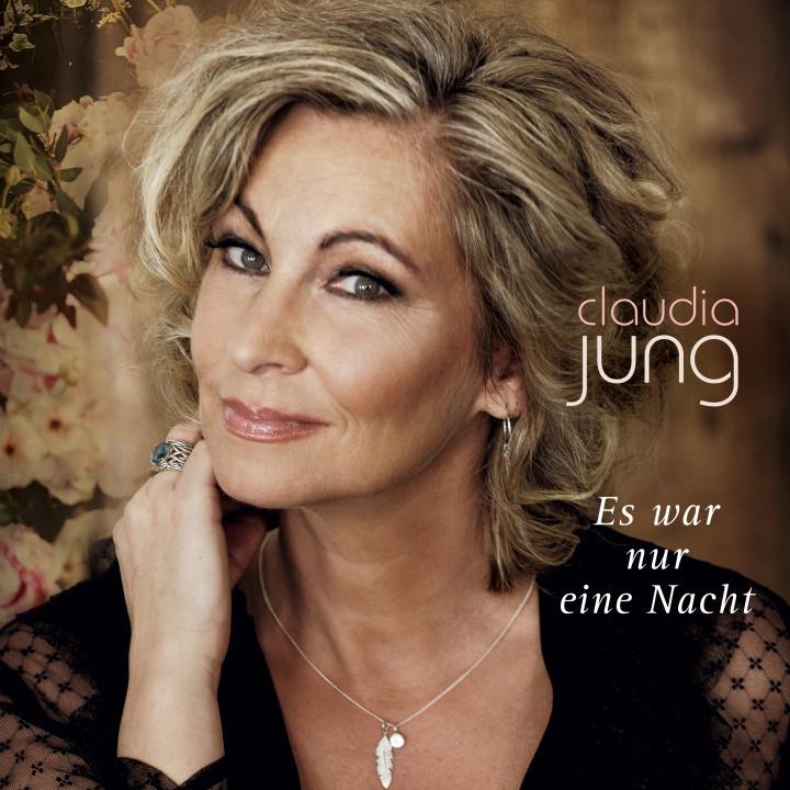 Claudia Jung - Single - Nur eine Nacht