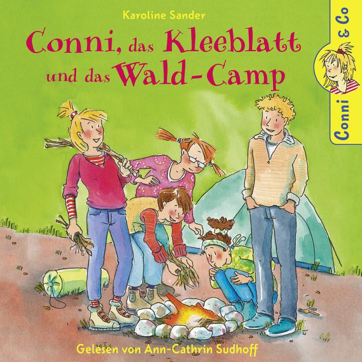 K. Sander: Conni, das Kleeblatt und das Wald-Camp