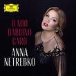 Anna Netrebko, Puccini: Gianni Schicchi, O mio babbino caro, 00028948355853