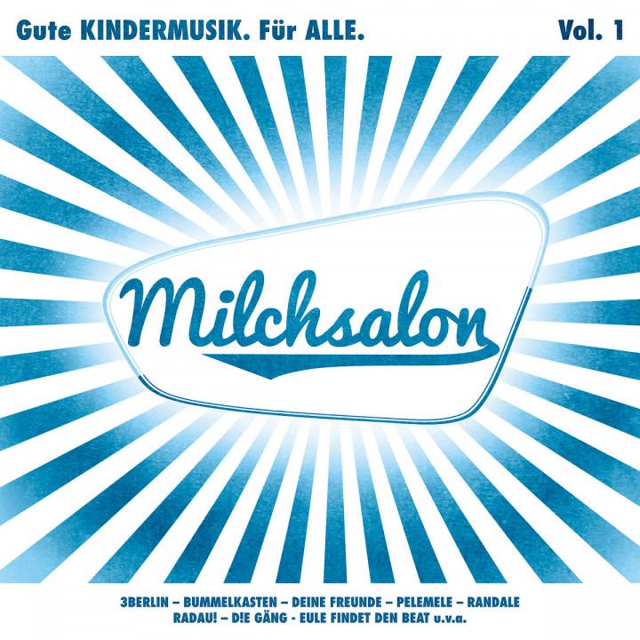 Milchsalon Vol. 1