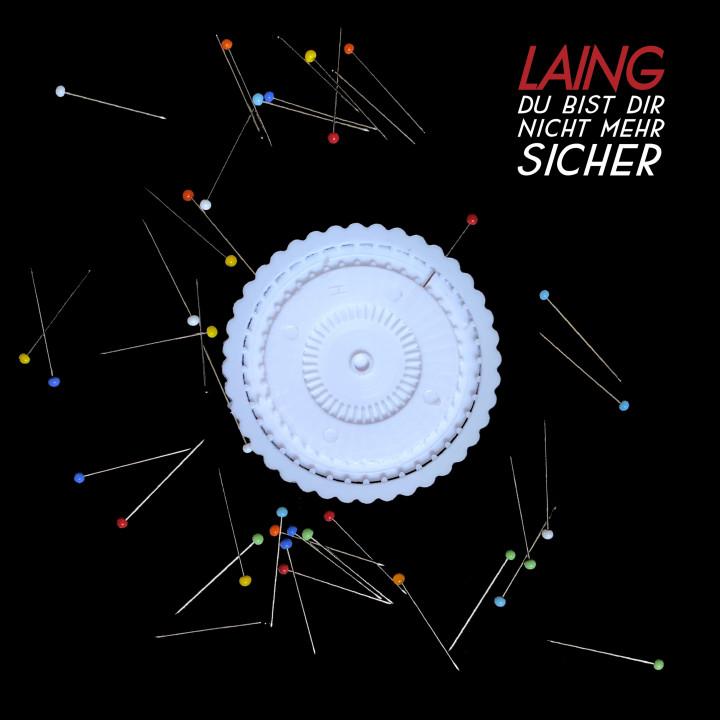Laing - Du bist dir nicht mehr sicher