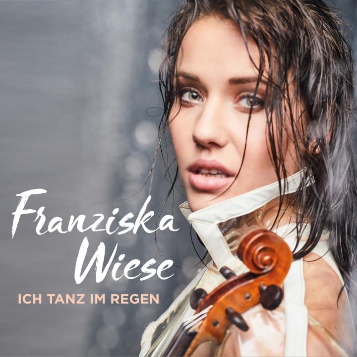 Franziska Wiese Ich tanz im Regen