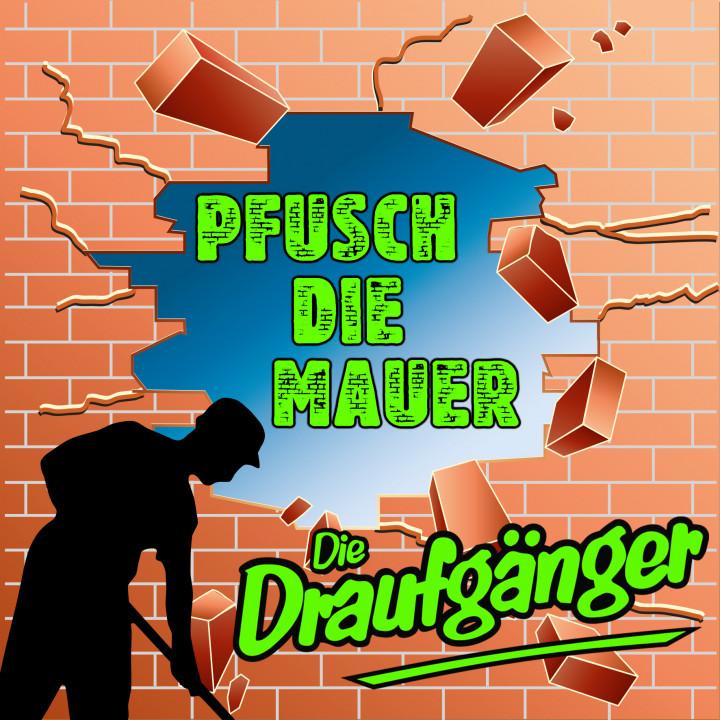 Die Draufgänger - Pfusch die Mauer
