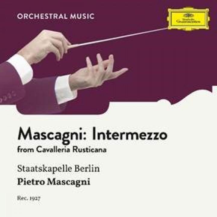 Mascagni: Cavalleria rusticana, Intermezzo sinfonico