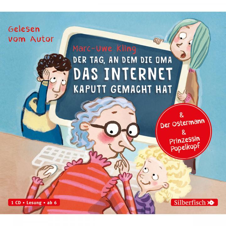 D. Tag, an d. Oma das Internet kaputt gemacht hat