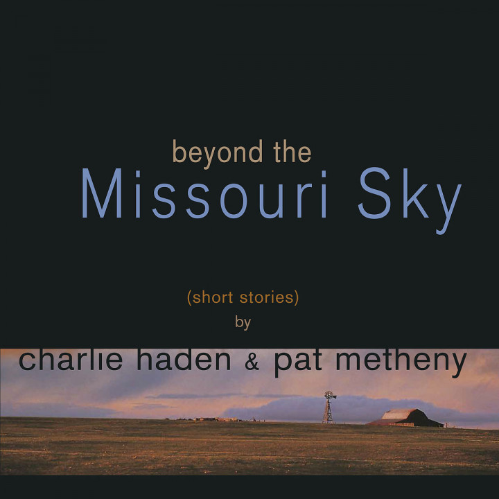 Beyond The Missouri Sky