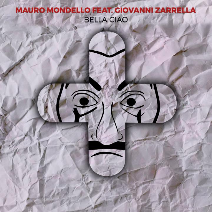Mauro Mondello Giovanni Zarella Bella Ciao