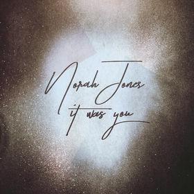Norah Jones, It Was You, 00602567790006