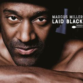 Marcus Miller, Laid Black (LP), 00602567653882