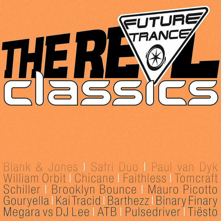 Future Trance The Real Classics