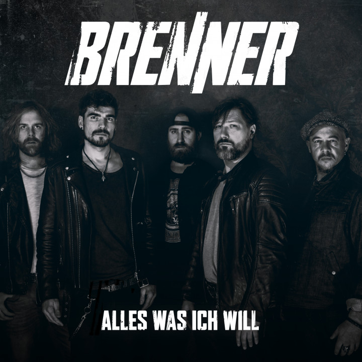 Brenner -Alles was ich will - VORABCOVER