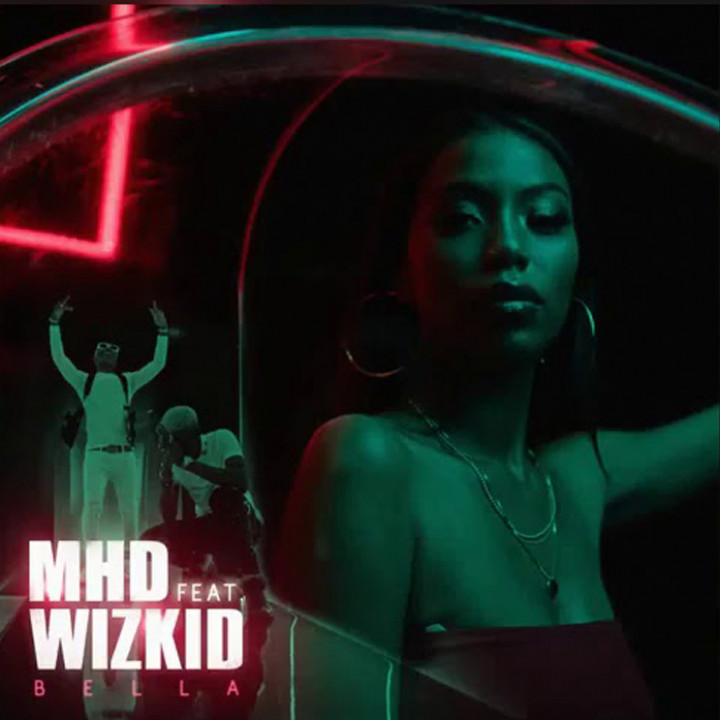MHD feat. Wizkid - Bella Single Cover