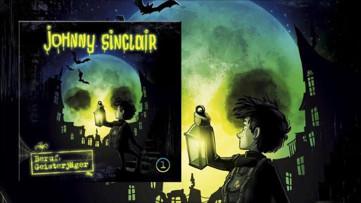Johnny Sinclair: Beruf Geisterjäger - Teil 1 (Hörprobe)