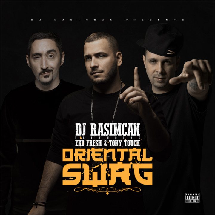 DJ Rasimcan feat. Eko Fresh & Tony Touch - Oriental Swag Single Cover