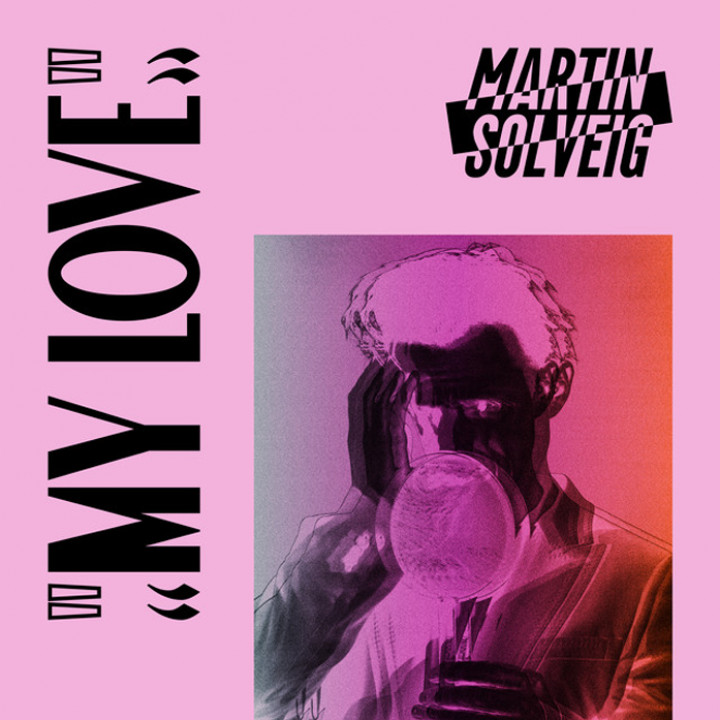 Martin Solveig - My Love Single