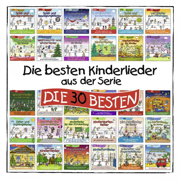 Die besten Kinderlieder aus d. Serie DIE 30 BESTEN