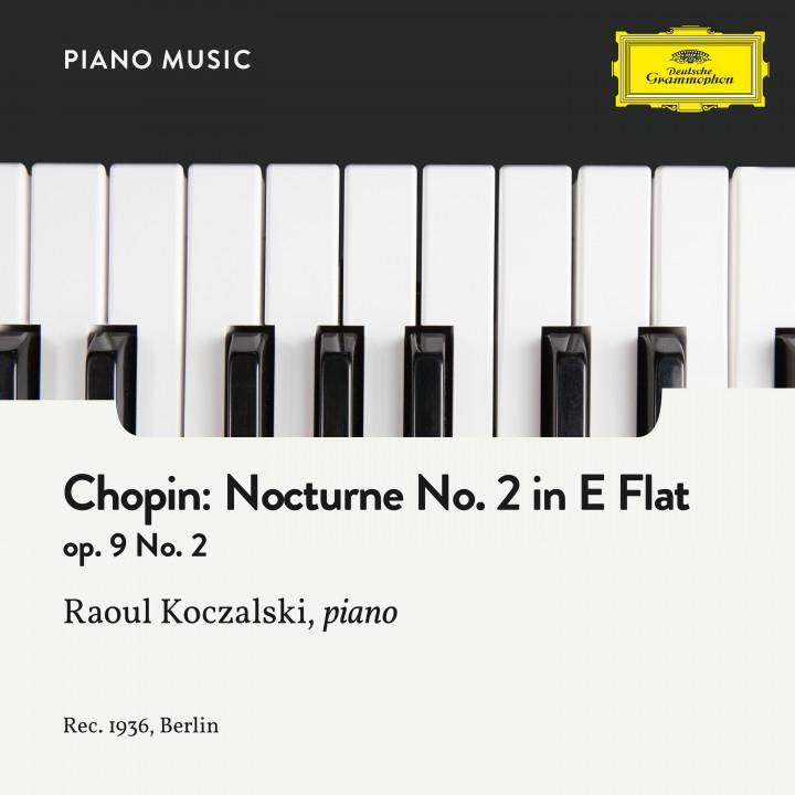 Chopin: Nocturne No. 2  in E-Flat Major, Op. 9