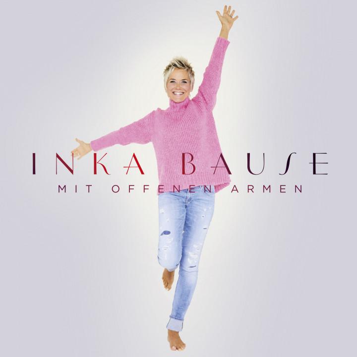 Inka Bause - Mit offenen Armen