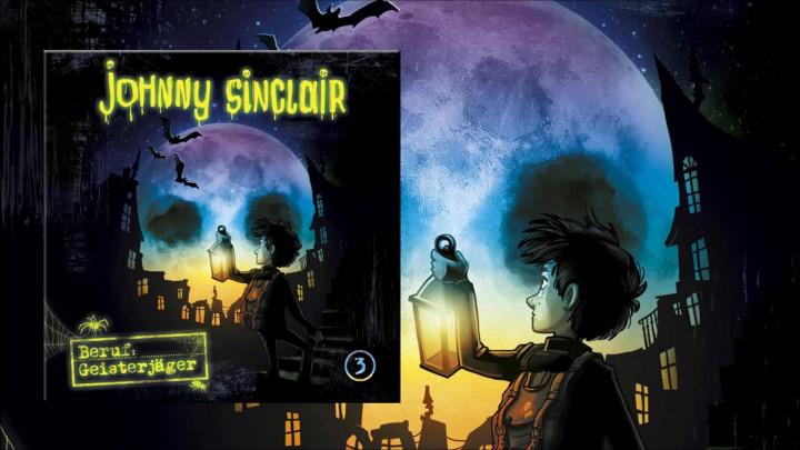 Johnny Sinclair: Beruf Geisterjäger - Teil 3 (Hörprobe)