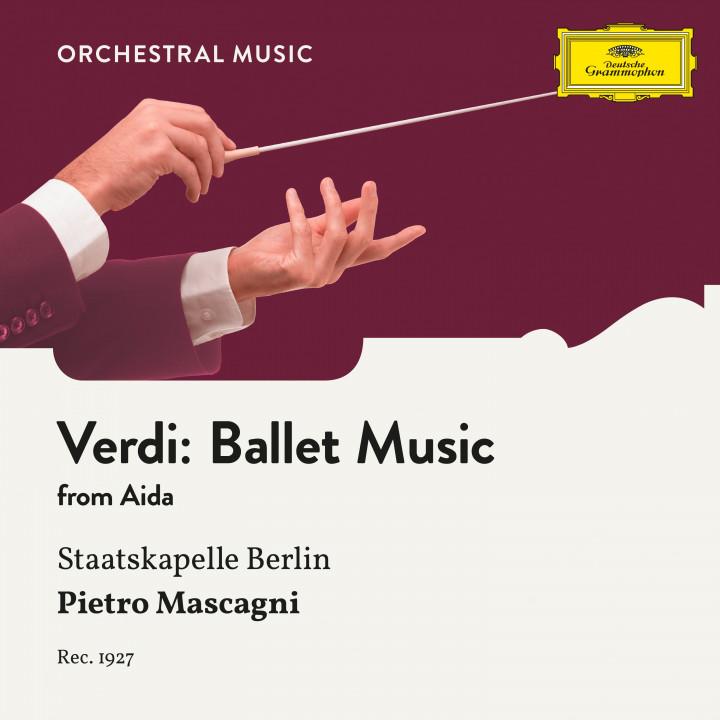 Verdi: Aida, Ballet Music