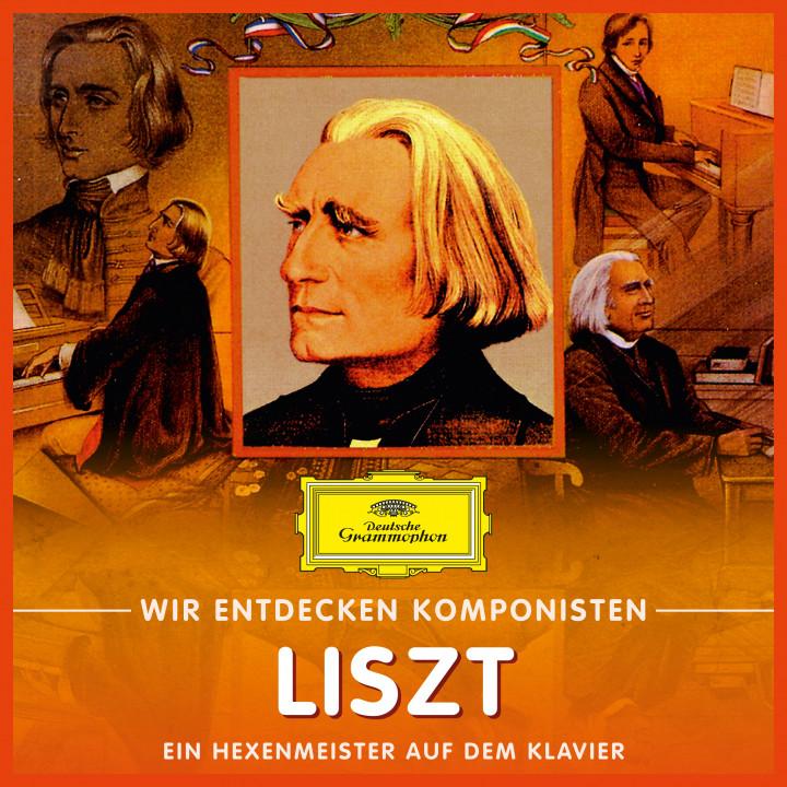 Wir entdecken Komponisten Liszt