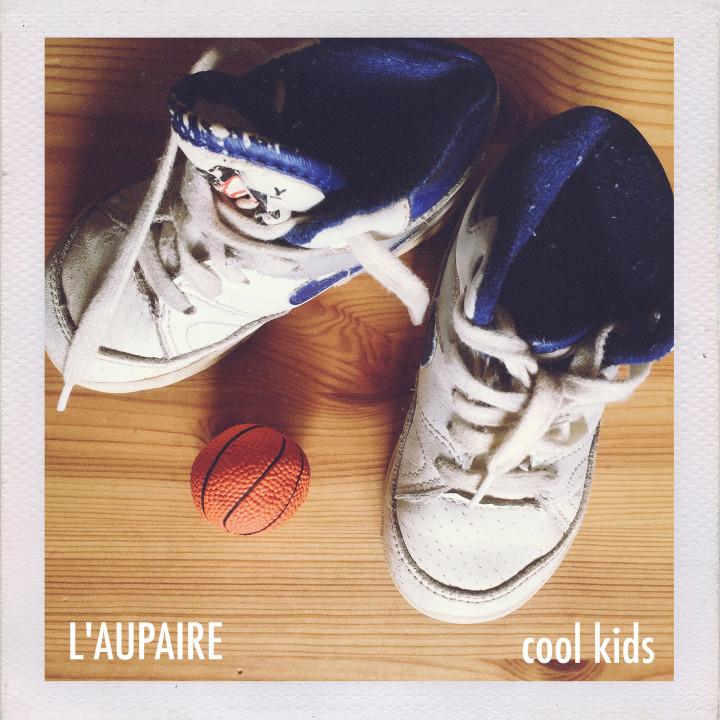 L'aupaire - Cool Kids