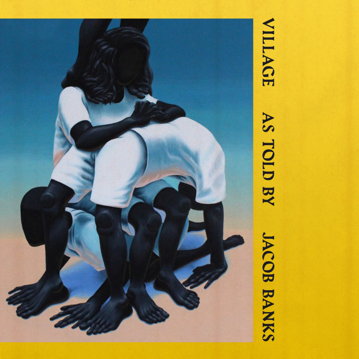 "Jacob Banks ""Village"" 2018"