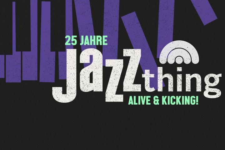 Jazzthing Jubiläum