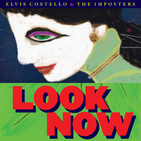 Elvis Costello, Look Now, 00888072062672