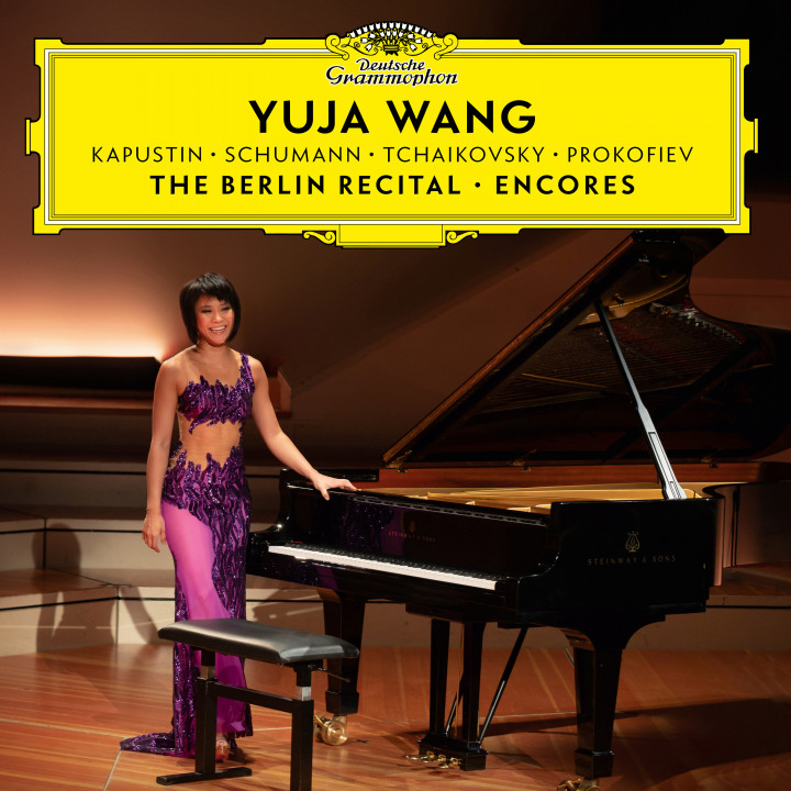 Yuja Wang - The Berlin Recital - Encores