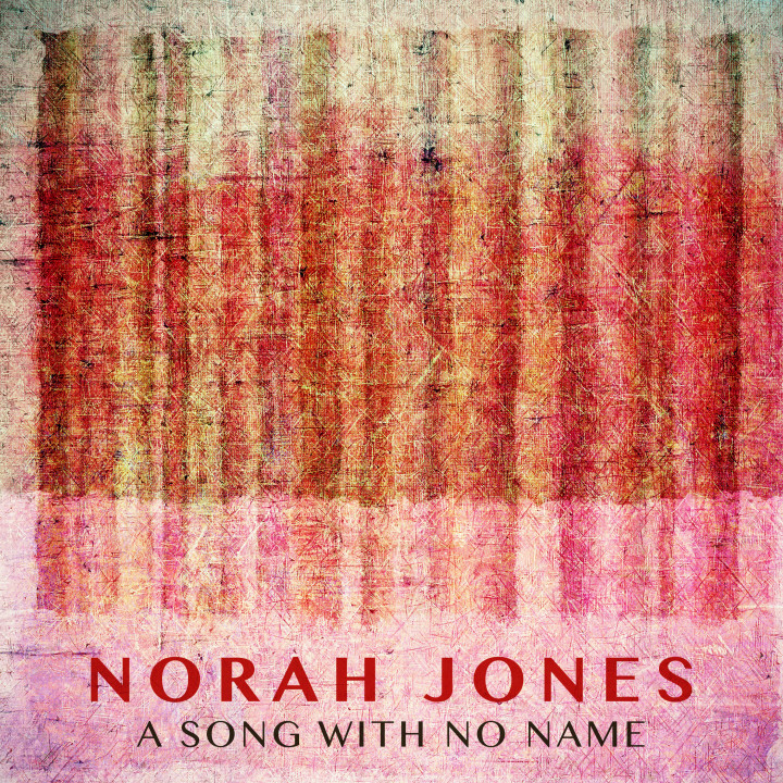Norah Jones - A Song With No Name