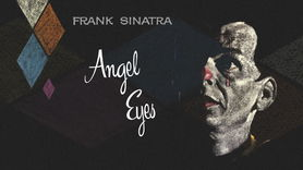 Frank Sinatra, Angel Eyes