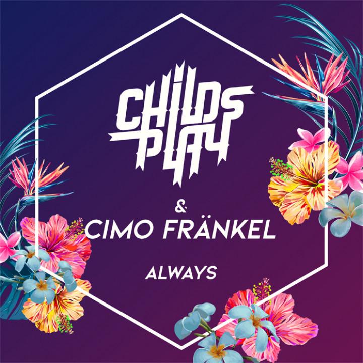 ChildsPlay feat. Cimo Fränkel - Always Single Cover