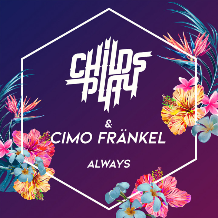 ChildsPlay feat. Cimo Fränkel - Always Single Cover