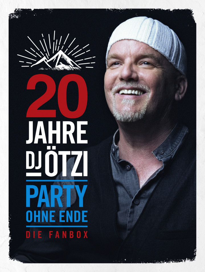 20 Jahre DJ Ötzi - Party ohne Ende (Ltd. Fanbox)