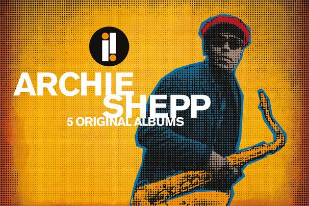 5 Original Albums, Archie Shepp - Avangardist mit Anlaufschwierigkeiten