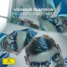 Víkingur Ólafsson, Bach Reworks, 00028948358328