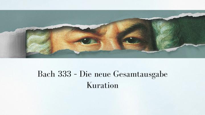 Bach333 - Kuration