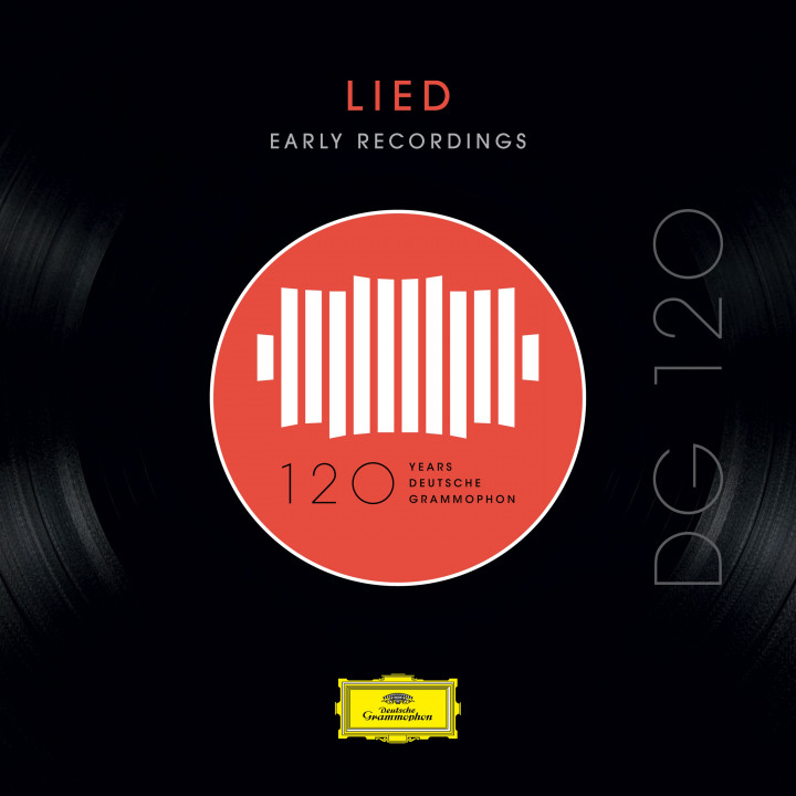 DG 120 - Lied: Early Recordings