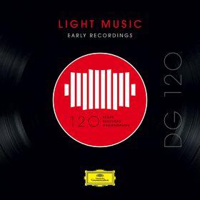 DG120, DG 120 - Light Music: Early Recordings, 00028948361571
