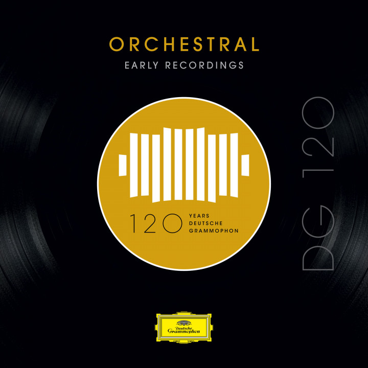 DG120 - Orchestral (Early Recordings)