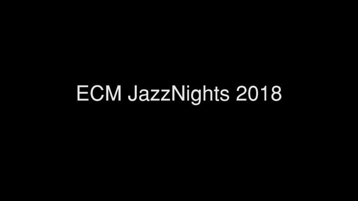 ECM JazzNights 2018