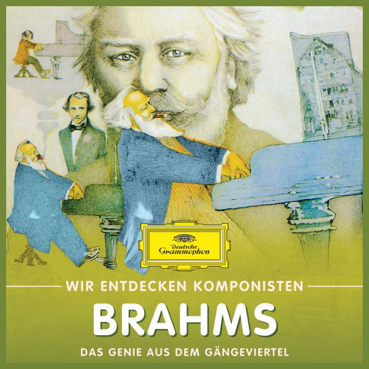 Wir entdecken Komponisten Brahms
