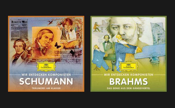 Wir entdecken Komponisten, Wir entdecken Komponisten - Robert Schumann und Johannes Brahms für Kinder