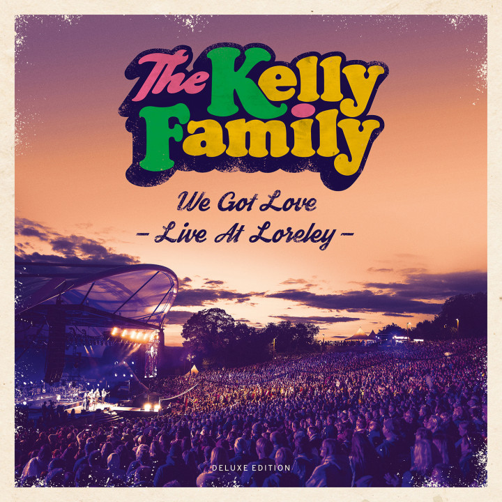 We Got Love - Live At Loreley (Deluxe Edition - 2CD & 2DVD)