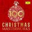 Diverse Künstler, 100 Christmas Masterworks, 00028948360017