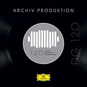 DG120, DG 120 - Archiv Produktion, 00028948361670